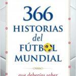 366 historias del futbol mundial – Alfredo Relaño | Descargar PDF