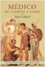 Médicos de cuerpo y alma - Taylor Caldwell | Planeta de Libros