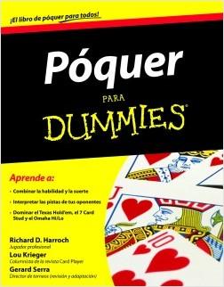 Dummies. Póquer - Richard D. Harroch,Lou Krieger | Planeta de Libros