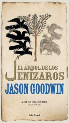 El árbol de los Jenizaros - Jason Goodwin | Planeta de Libros
