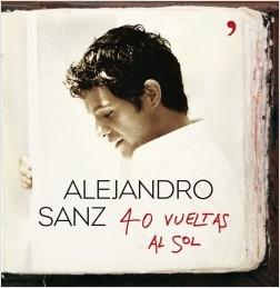 40 vueltas al sol - Alejandro Sanz   Planeta de Libros
