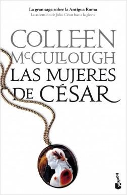 Las mujeres del César - Colleen McCullough   Planeta de Libros