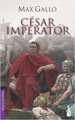 César imperator - Max Gallo | Planeta de Libros