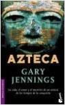 Azteca - Gary Jennings | Planeta de Libros