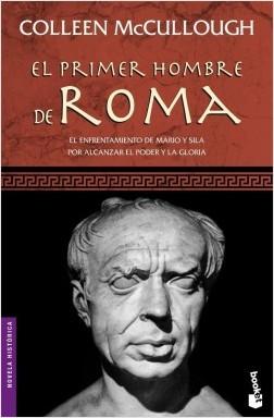 El primer hombre en Roma Nº1 - Colleen McCullough | Planeta de Libros