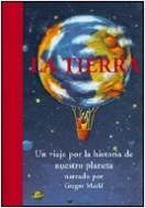 La Tierra.  Un viaje por la historia de nuestro pl - Gregor Markl | Planeta de Libros