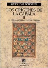 Los Orígenes de la cabala II - Gershom Scholem | Planeta de Libros
