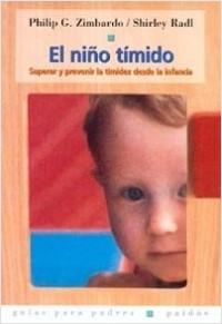 El Niño tímido - Philip Zimbardo,Shirley Radl | Planeta de Libros