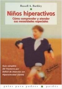 Niños hiperactivos - Russell A. Barkley | Planeta de Libros
