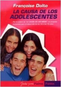 Causa de los adolescentes - Françoise Dolto | Planeta de Libros