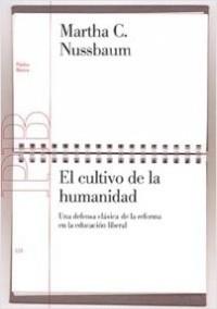 El cultivo de la humanidad - Martha C. Nussbaum   Planeta de Libros