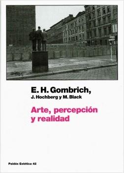 Arte, percepción y realidad - Ernst H. Gombrich | Planeta de Libros