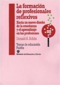 La formación de profesionales reflexivos - Donald A. Schön | Planeta de Libros