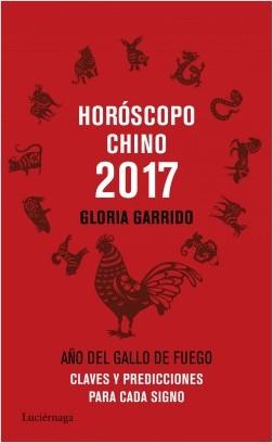Horóscopo chino 2017 - Gloria Garrido | Planeta de Libros