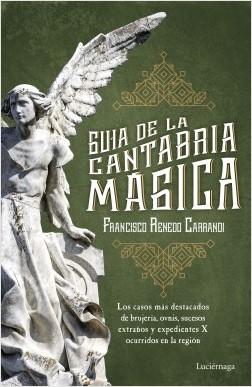 Guía de la Cantabria mágica - Francisco Renedo   Planeta de Libros