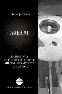 Área 51 - Annie Jacobsen | Planeta de Libros