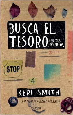 Busca el tesoro (en tus bolsillos) - Keri Smith | Planeta de Libros