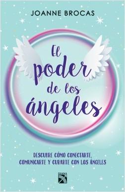 El poder de los ángeles - Joanne Brocas | Planeta de Libros