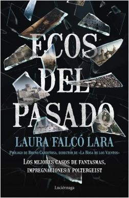 Ecos del pasado - Laura Falcó | Planeta de Libros