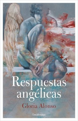 Respuestas angélicas - Gloria Alonso | Planeta de Libros