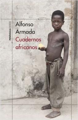 Cuadernos africanos - Alfonso Armada | Planeta de Libros