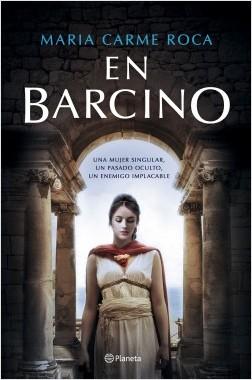 En Barcino - Maria Carme Roca | Planeta de Libros