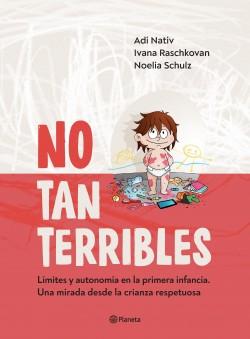 No tan terribles - Adí Nativ,Ivana Raschkovan,Noelia Schulz | Planeta de Libros