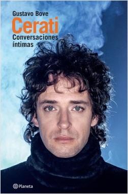 Cerati - Gustavo Bove | Planeta de Libros