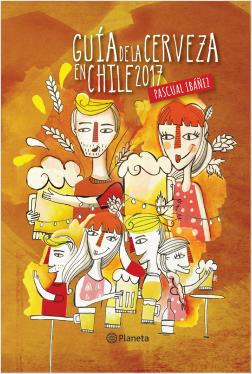 Guía de la cerveza 2017 - Pascual Ibañez | Planeta de Libros