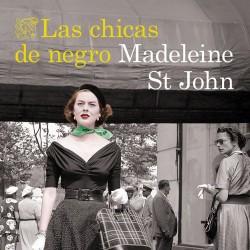Las chicas de negro - Madeleine St John   Planeta de Libros