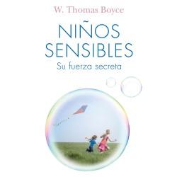 Niños sensibles: su fuerza secreta - Thomas Boyce | Planeta de Libros