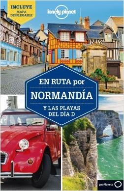 En ruta por Normandía y las playas del día D 2 – Damian Harper,Catherine Le Nevez | Descargar PDF