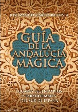 Maestro de la Andalucía mágica – José Manuel García Bautista | Descargar PDF