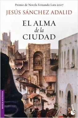 El alma de la ciudad – Jesús Sánchez Adalid | Descargar PDF