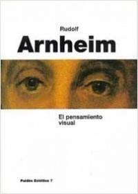El Pensamiento visual – Rudolf Arnheim | Descargar PDF