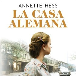 La casa alemana – Annette Hess | Descargar PDF