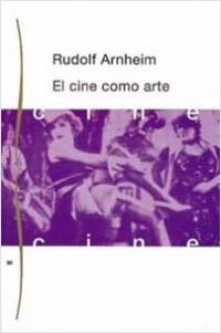 El Cine como arte – Rudolf Arnheim | Descargar PDF