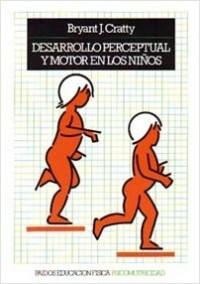 Progreso perceptual y motor en los niños – Bryant J. Cratty | Descargar PDF