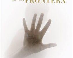 Experiencias en la frontera – Paloma Navarrete | Descargar PDF