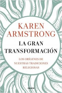 La gran transformación – Karen Armstrong | Descargar PDF