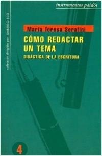 Cómo redactar un tema – María Teresa Serafini | Descargar PDF