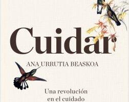 Cuidar – Ana Urrutia Beaskoa | Descargar PDF