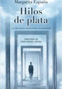 Hilos de plata – Margarita Espuña   Descargar PDF