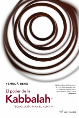 El poder de Kabbalah - Yehudá Berg | Planeta de Libros
