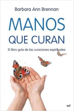 Manos que curan - Barbara Ann Brennan | Planeta de Libros