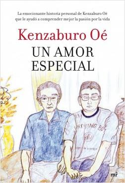 Un amor especial - Kenzaburo Oé | Planeta de Libros
