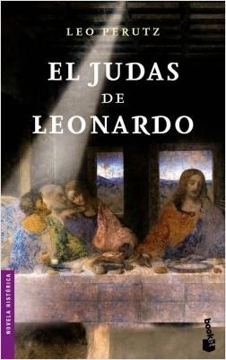 El Judas de Leonardo - Leo Perutz | Planeta de Libros