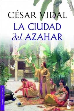 La ciudad del azahar - César Vidal | Planeta de Libros