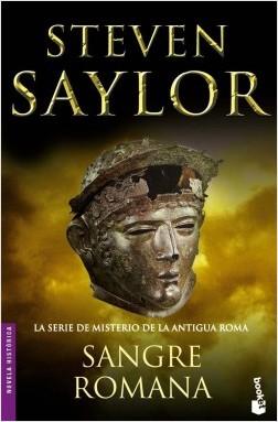 Sangre Romana - Steven Saylor | Planeta de Libros