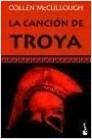 La canción de Troya - Colleen McCullough | Planeta de Libros